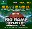Las Vegas Ultimate Big Game VIP Viewing Party and Golf Package
